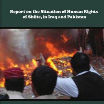 گزارش وضعیت حقوق بشر شیعیان در پاکستان و عراق